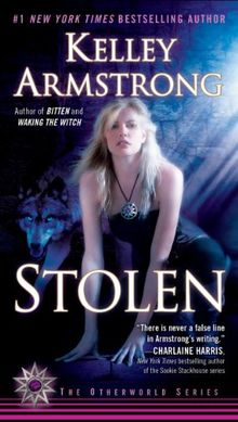 Stolen: A Novel (Otherworld)