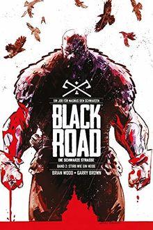 Black Road - Die Schwarze Straße: Bd. 2: Stirb wie ein Heide