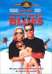 Pas de vacances pour les Blues [FR Import]
