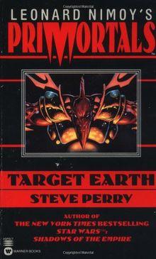 Leonard Nimoy's Primortals: Target Earth