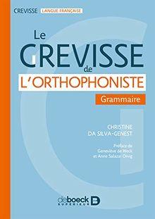 Le Grevisse de l'orthophoniste : Grammaire