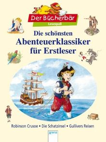 Die schönsten Abenteuerklassiker für Erstleser: Sonderband. Der Bücherbär: Lesespaß