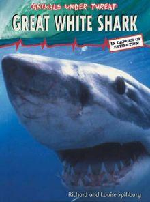 Great White Shark (Animals Under Threat)