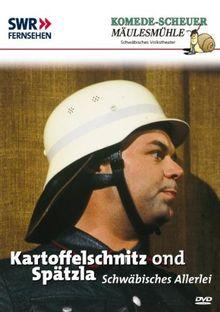 Komede-Scheuer in der Mäulesmühle - Kartoffelschnitz ond Spätzla