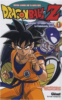 Dragon Ball Z Cycle 2, Tome 1 : Le super Saïyen ; Le Commando Ginyu