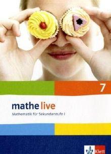 Mathe Live - Neubearbeitung: Mathe live 7 Schülerbuch. Neu. Ausgabe für Bremen, Hamburg, Hessen, Niedersachsen, Nordrhein-Westfalen und Schleswig-Holstein