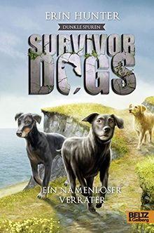 Survivor Dogs - Dunkle Spuren. Ein namenloser Verräter: Staffel II, Band 3