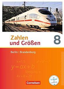 Zahlen und Größen - Berlin und Brandenburg / 8. Schuljahr - Schülerbuch