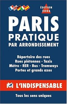 Atlas routiers : Paris pratique par arrondissement