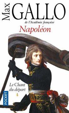 Napoleon - Tome 1 le Chant du Depart - Volume 01