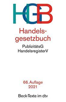 Handelsgesetzbuch: mit Einführungsgesetz, Publizitätsgesetz und Handelsregisterordnung (Beck-Texte im dtv)