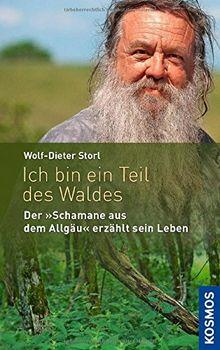 """Ich bin ein Teil des Waldes: """"Der Schamane aus dem Allgäu"""" erzählt sein Leben"""
