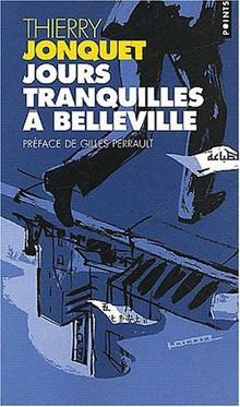 Jours Tranquilles A Belleville