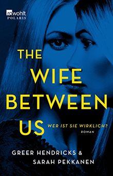 The Wife Between Us: Wer ist sie wirklich?