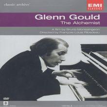 Glenn Gould - The Alchemist