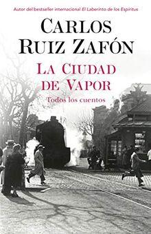 La ciudad de vapor/ The City of Steam