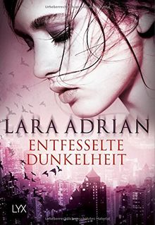 Entfesselte Dunkelheit (Midnight-Breed-Novellas, Band 7)