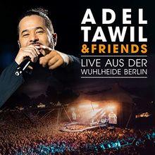 Adel Tawil & Friends:Live aus der Wuhlheide Berlin