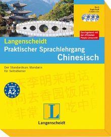 Langenscheidt Praktischer Sprachlehrgang Chinesisch - Buch mit 3 Audio-CDs + Begleitheft: Der Standardkurs Mandarin für Selbstlerner: Der Standardkurs ... (Langenscheidt Praktische Sprachlehrgänge)