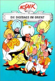 Die Digedags, Bd.11, Die Digedags im Orient