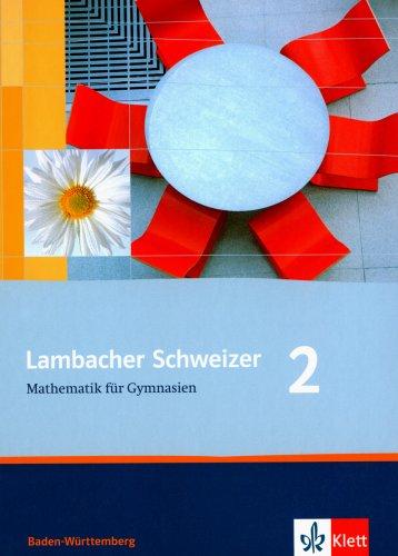 lambacher schweizer mathematik f r gymnasien 2 baden w rttemberg sch lerbuch klasse 6. Black Bedroom Furniture Sets. Home Design Ideas