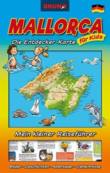 bruno mallorca landkarte und reiseführer für kinder: die entdecker-karte für kids: attraktionen