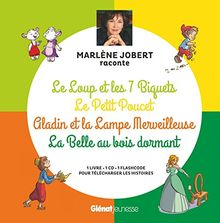 Marlène Jobert raconte Le loup et les 7 biquets, Le Petit Poucet, Aladin, La Belle au bois dormant