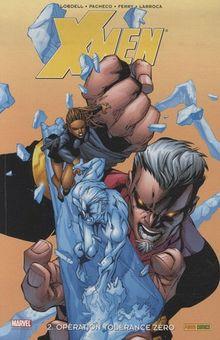 X-Men, Tome 2 : Opération tolérance zéro