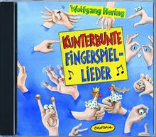 Kunterbunte Fingerspiel-Lieder. CD: Ökotopia Mit-Spiel-Lieder