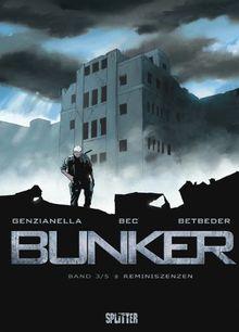 Bunker: Band 3 - Reminiszenz