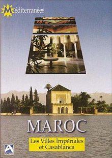 Maroc : Les villes imperiales et casablanca