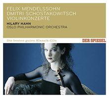 DER SPIEGEL: Die besten guten Klassik-CDs: Felix Mendelssohn - Dmitri Schostakowitsch - Violinkonzerte