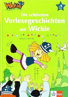 Wickie und die starken Männer - Die schönsten Vorlesegeschichten mit Wickie