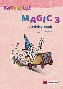 Bausteine Magic - Ausgabe 2005 für Bayern: Activity book 3