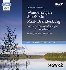 Wanderungen durch die Mark Brandenburg - Teil I: Die Grafschaft Ruppin / Das Oderbruch: Lesung mit Gert Westphal (2 mp3-CDs)