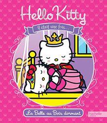 La Belle aux bois dormants : Hello Kitty