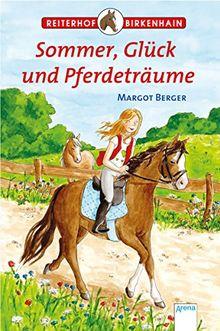 Sommer, Glück und Pferdeträume: Reiterhof Birkenhain