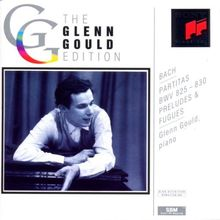 The Glenn Gould Edition: Bach (Partiten, Präludien)