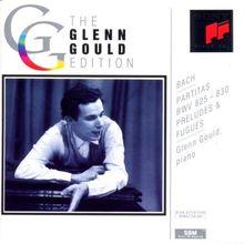 The Glenn Gould Edition: Bach (Partiten, Präludien)