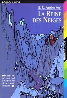 La Reine DES Neiges (Folio Jr 2)