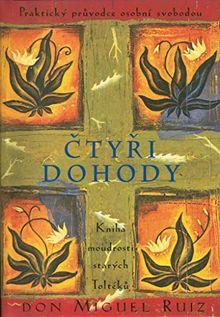 Čtyři dohody: Kniha moudrostí starých Toltéků (1997)