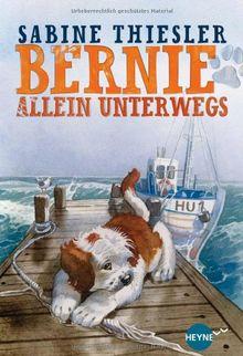 Bernie allein unterwegs: Roman (Heyne fliegt)