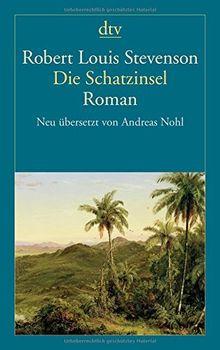 Die Schatzinsel: Neu übersetzt von Andreas Nohl (dtv Fortsetzungsnummer 12)