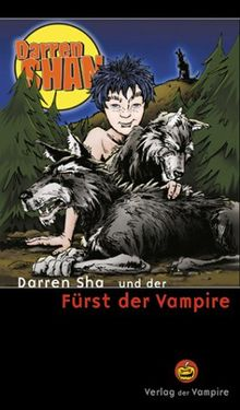 Darren Shan und der Fürst der Vampire