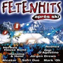 Fetenhits - The Real Apres Ski Classics [Doppel-CD]