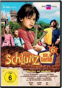 Der Schlunz - Die Serie, Folge 6: Verräter auf der Burg