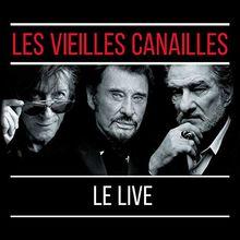 Les Vieilles Canailles:le Live