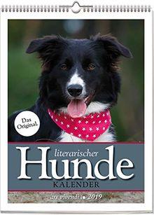 Wochenwandkalender: Literarischer Hunde-Kalender 2019. Vierfarbig, Format 24 x 32 cm