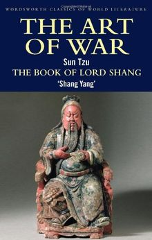 Art of War/The Book of Lord Shang (Wordsworth Classics of World Literature)