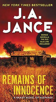 Remains of Innocence: A Brady Novel of Suspense (Joanna Brady Mysteries, Band 16)